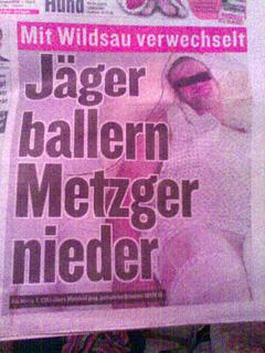 Jäger ballern Metzger nieder